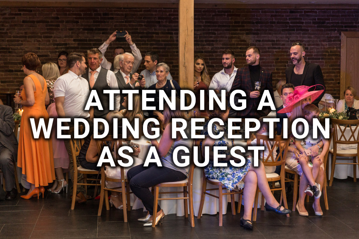 Attending A Wedding Reception As A Guest