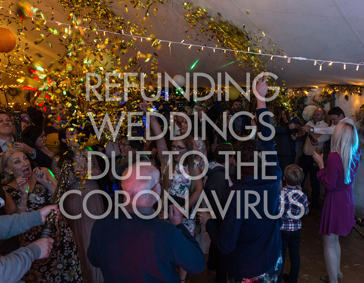 Refunding Weddings Due To The Coronavirus
